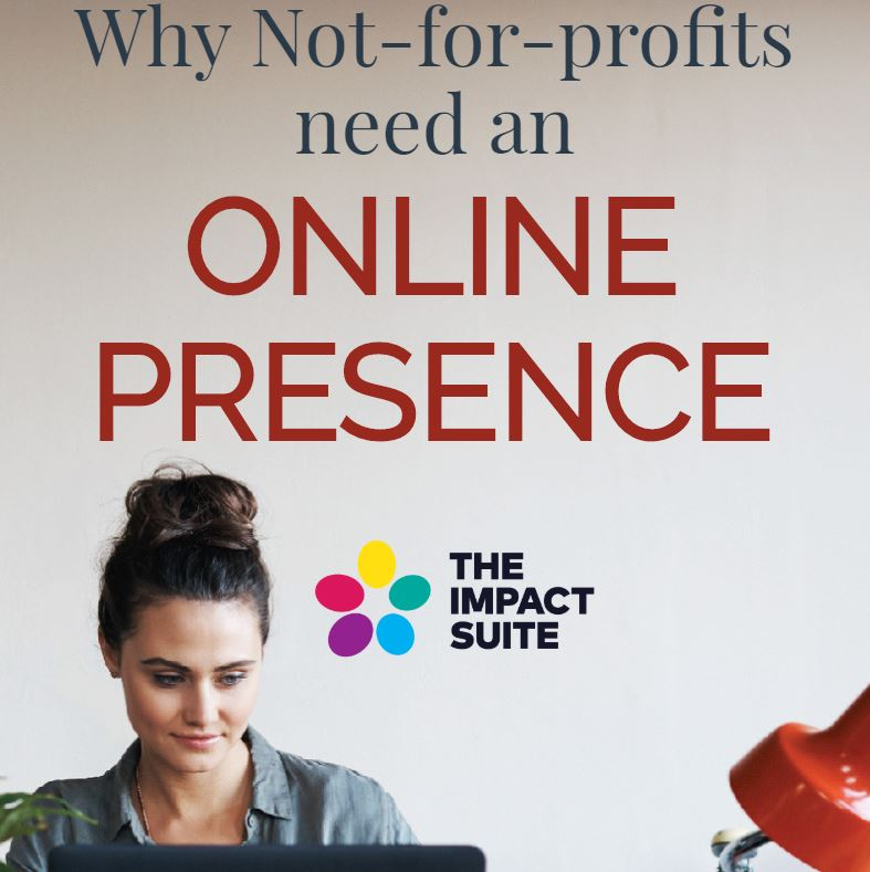 Why Not-for-profits need an Online Presence