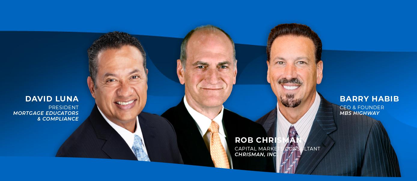 David Luna, Rob Chrisman, David H. Stevens, CMB, & Barry Habib