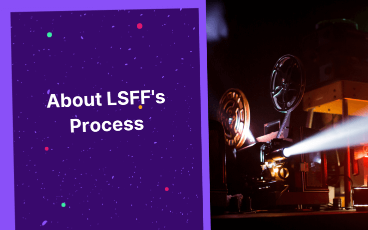 Camera projecting light on right, text on left, about LSFF's process