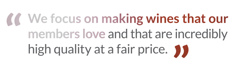 penrose hill quote we focus on making wines that our members love and that are incredibly high quality at a fair price