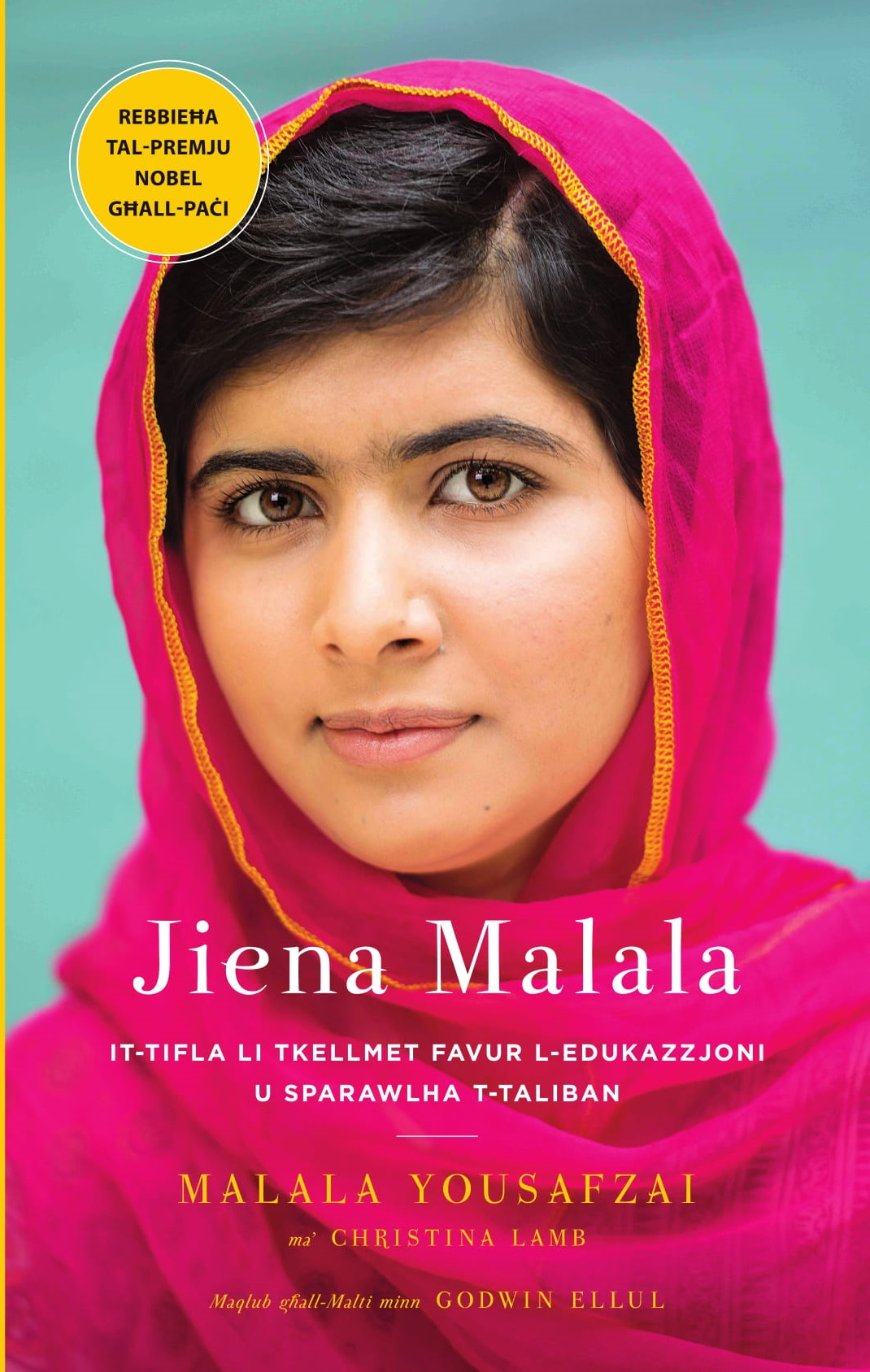 Jiena Malala: It-Tifla li Tkellmet Favur l-Edukazzjoni u Sparawlha t-Taliban / I Am Malala: The Girl Who Stood Up for Education and was Shot by the Taliban