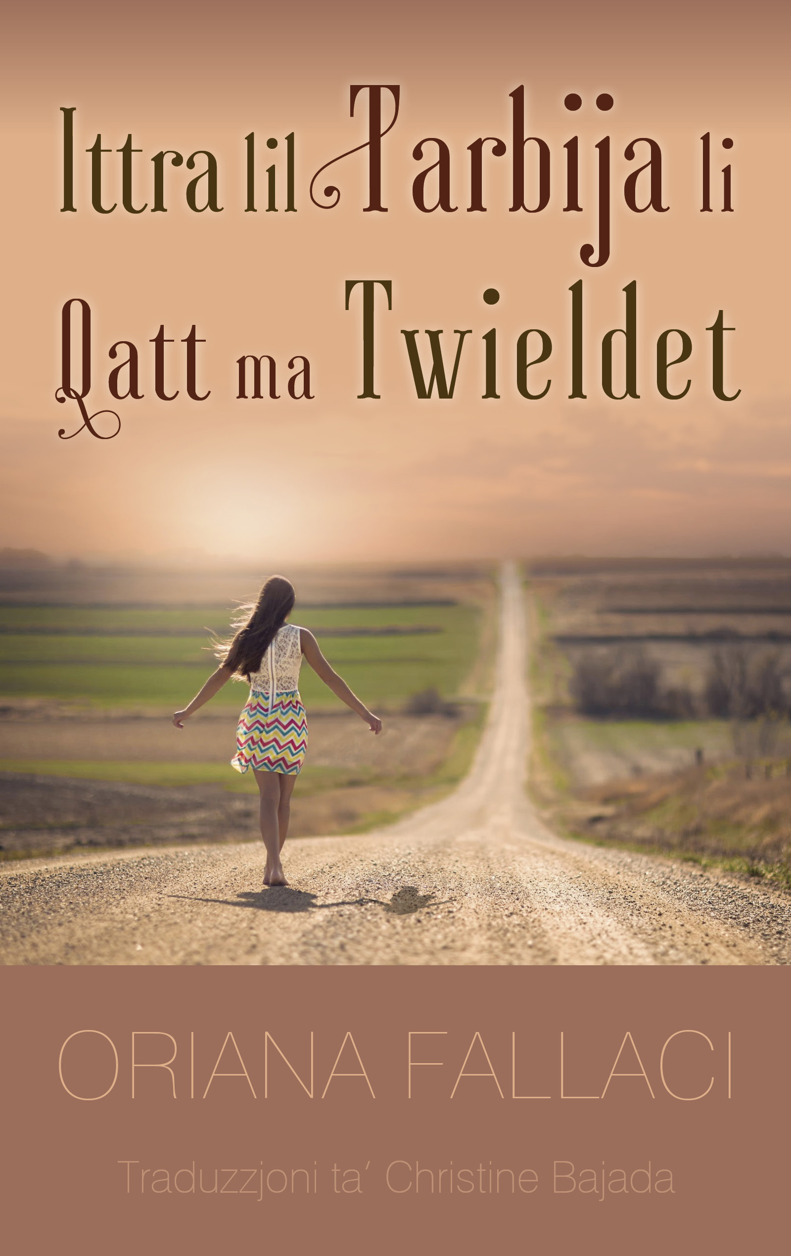 Ittra lil Tarbija li Qatt ma Twieldet / Lettera a un Bambino Mai Nato