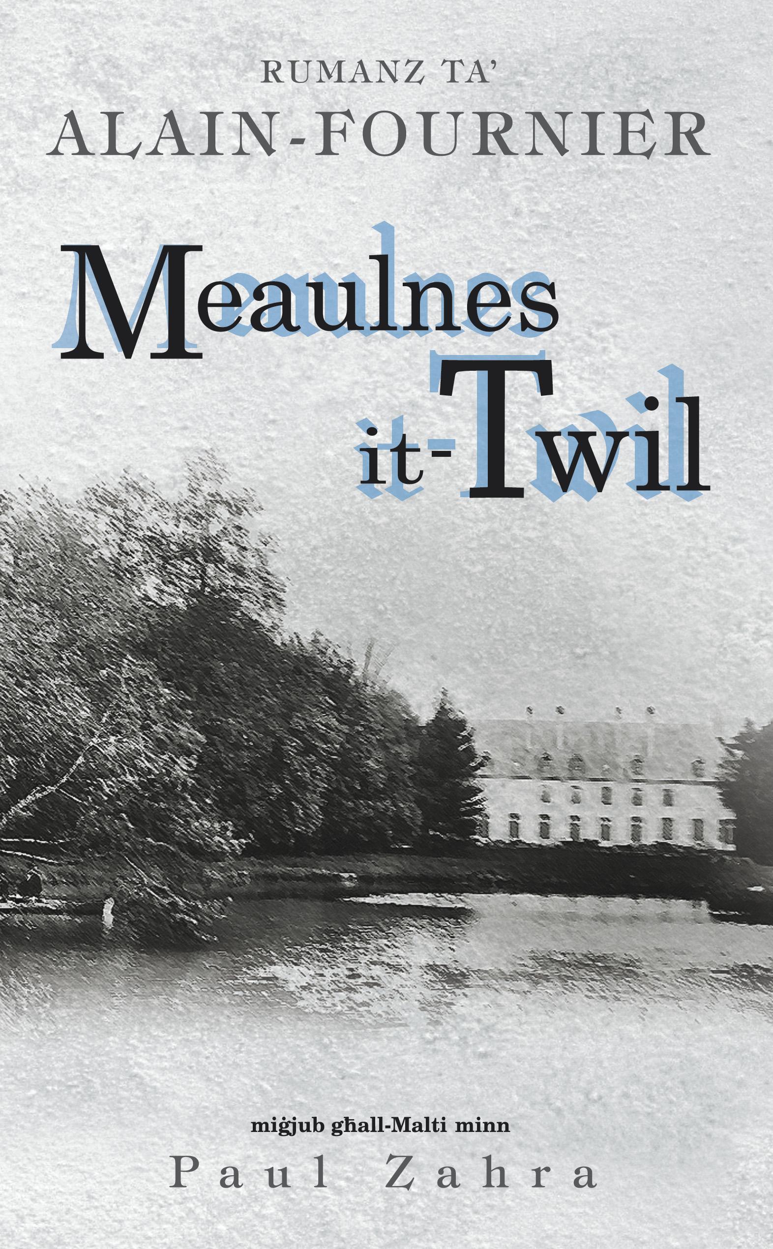 Meaulnes it-Twil / Le Grand Meaulnes