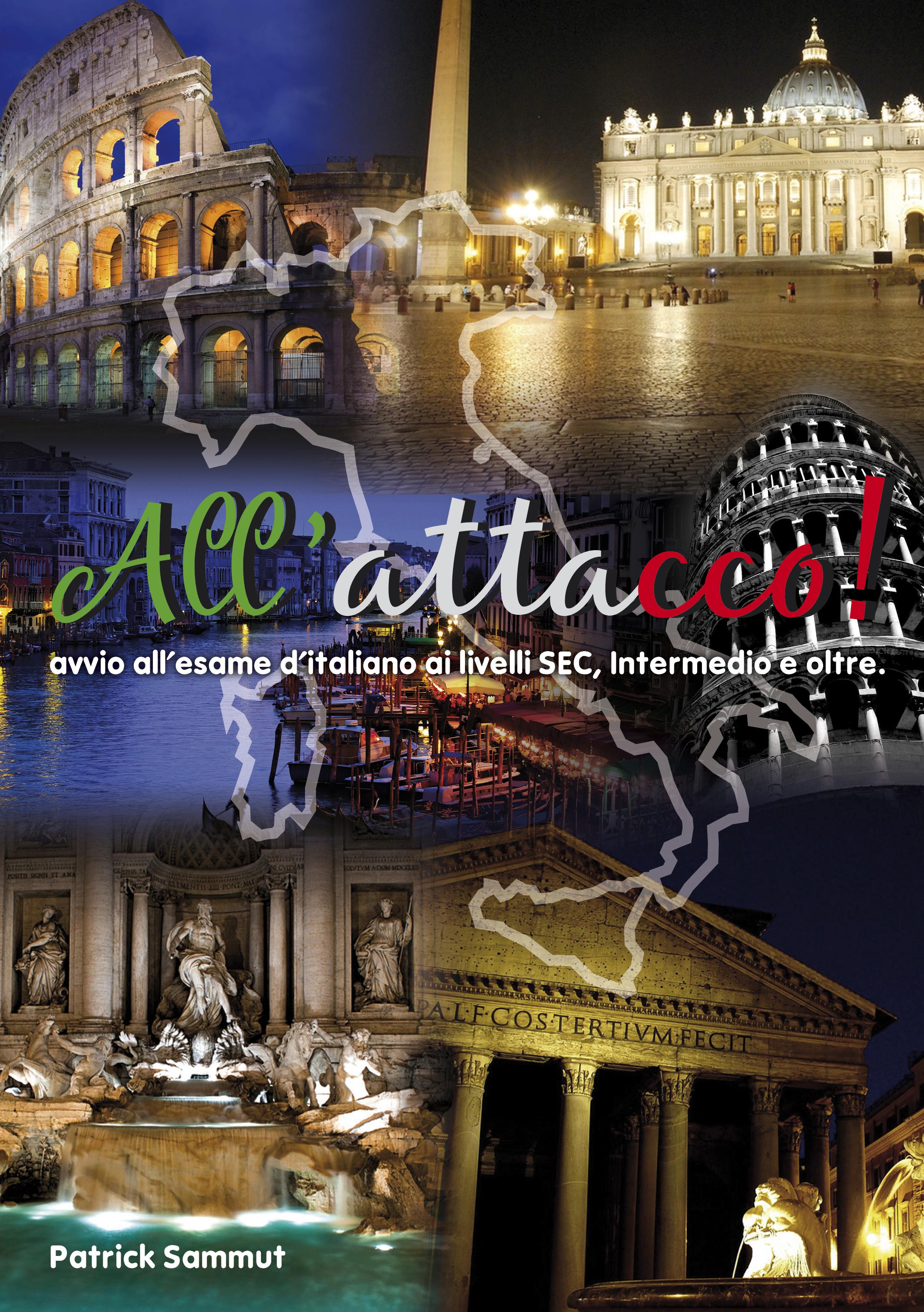 All Attacco! Avvio all-Esame d'Italiano ai Livelli SEC, Intermedio ed Oltre