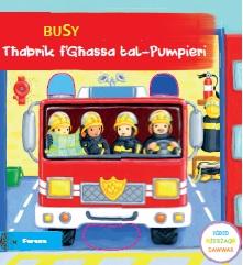 Busy Tħabrik f'Għassa tal-Pumpieri