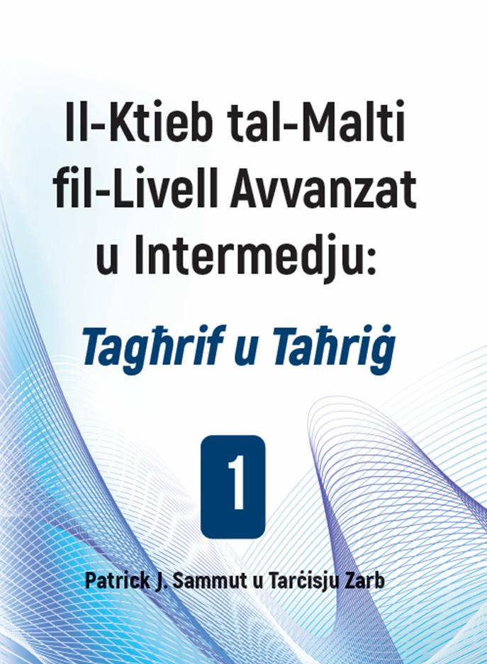 Il-Ktieb tal-Malti fil-Livell Avvanzat u Intermedju: Tagħrif u Taħriġ (1)