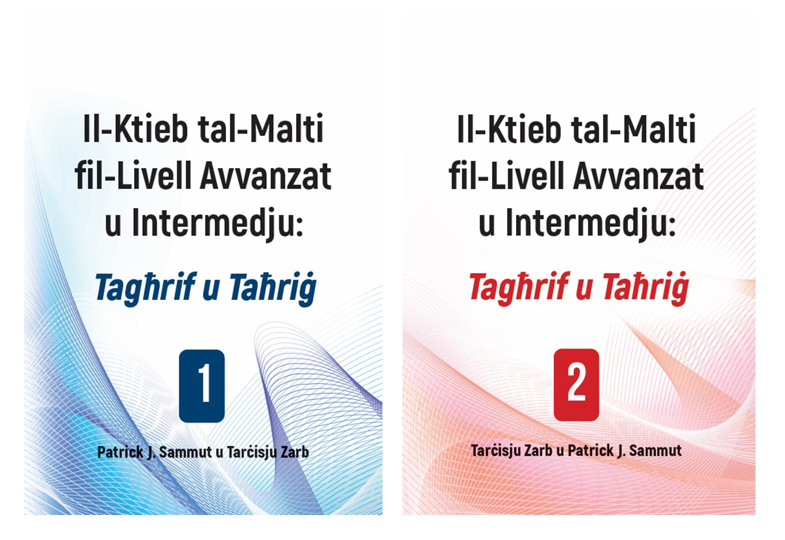 Il-Ktieb tal-Malti fil-Livell Avvanzat u Intermedju: Tagħrif u Taħriġ (1) & (2)