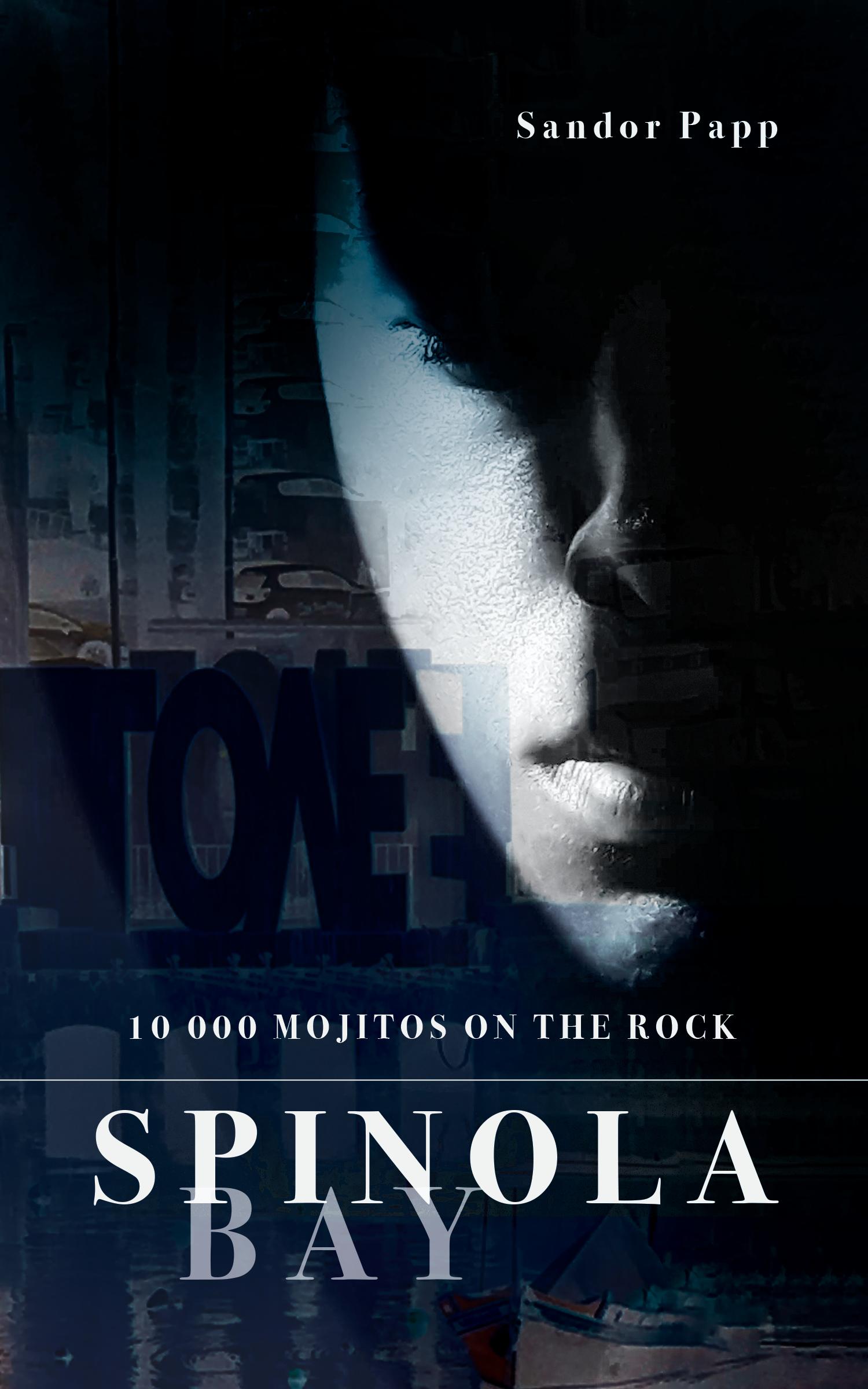 Spinola Bay: 10 000 mojitos on the rock