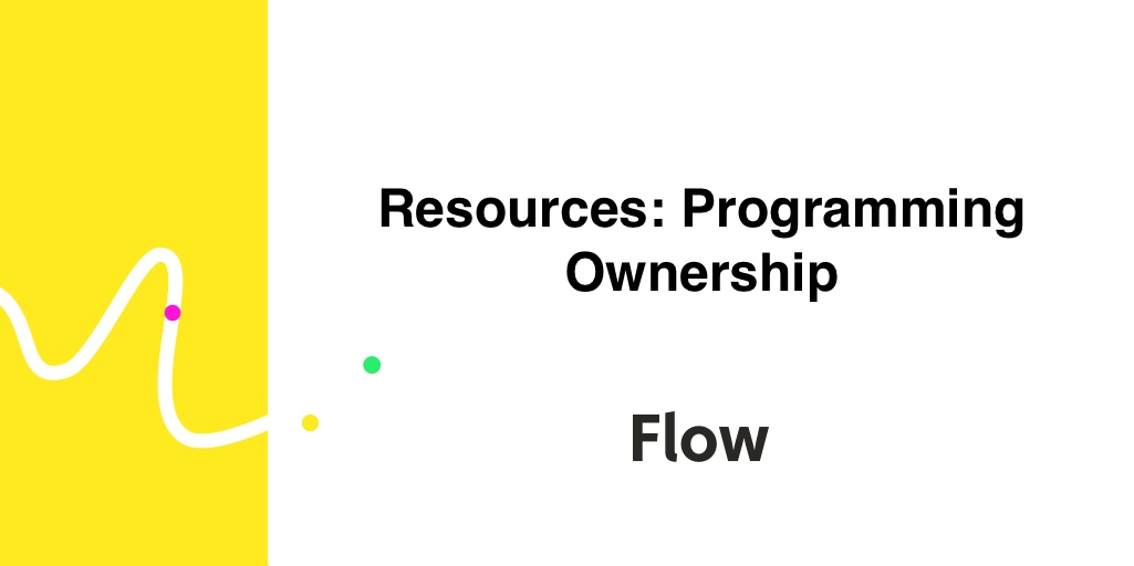 Resource-Oriented Programming: A Better Model for Digital Ownership