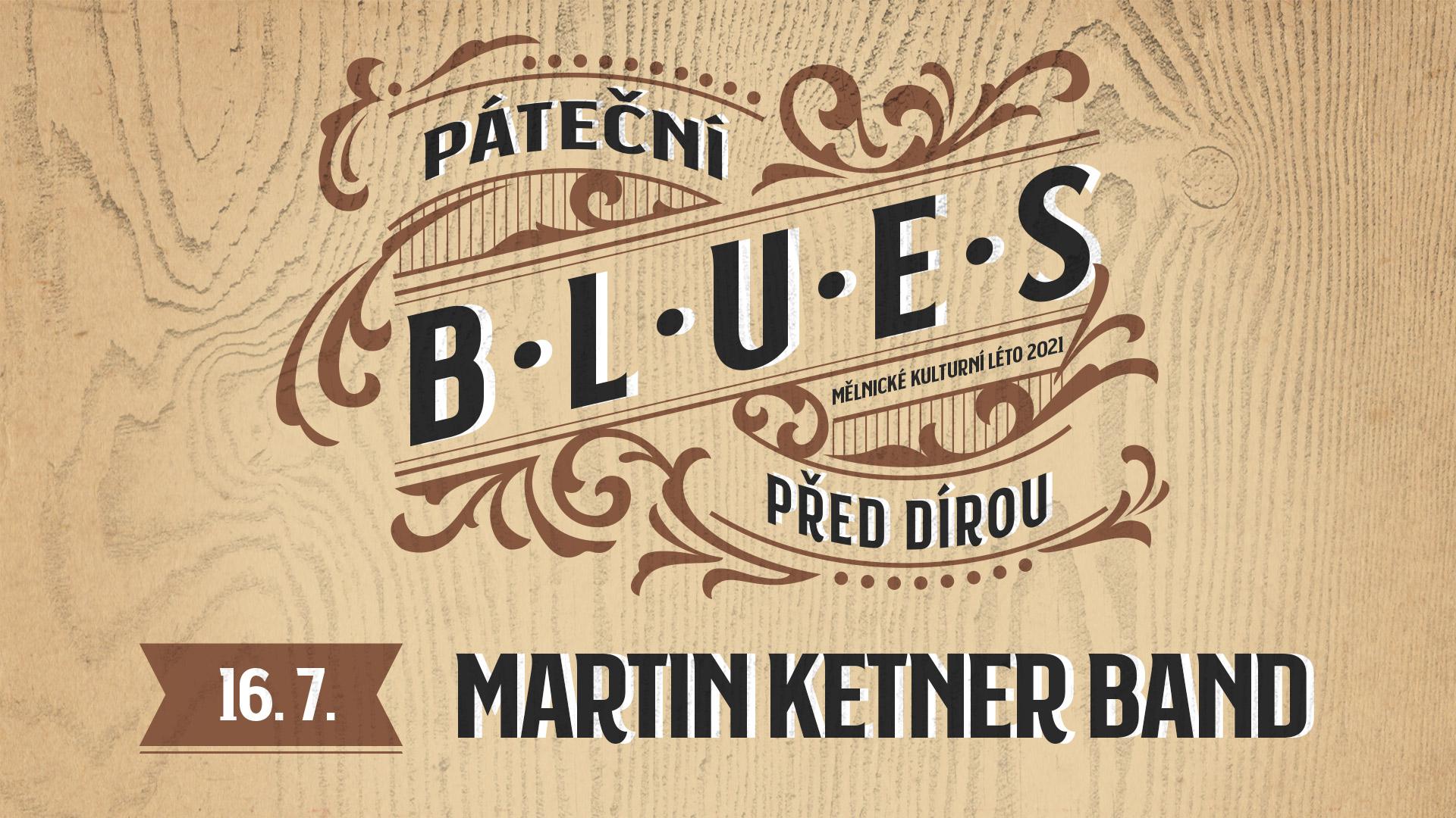 Martin Ketner Band před Dírou