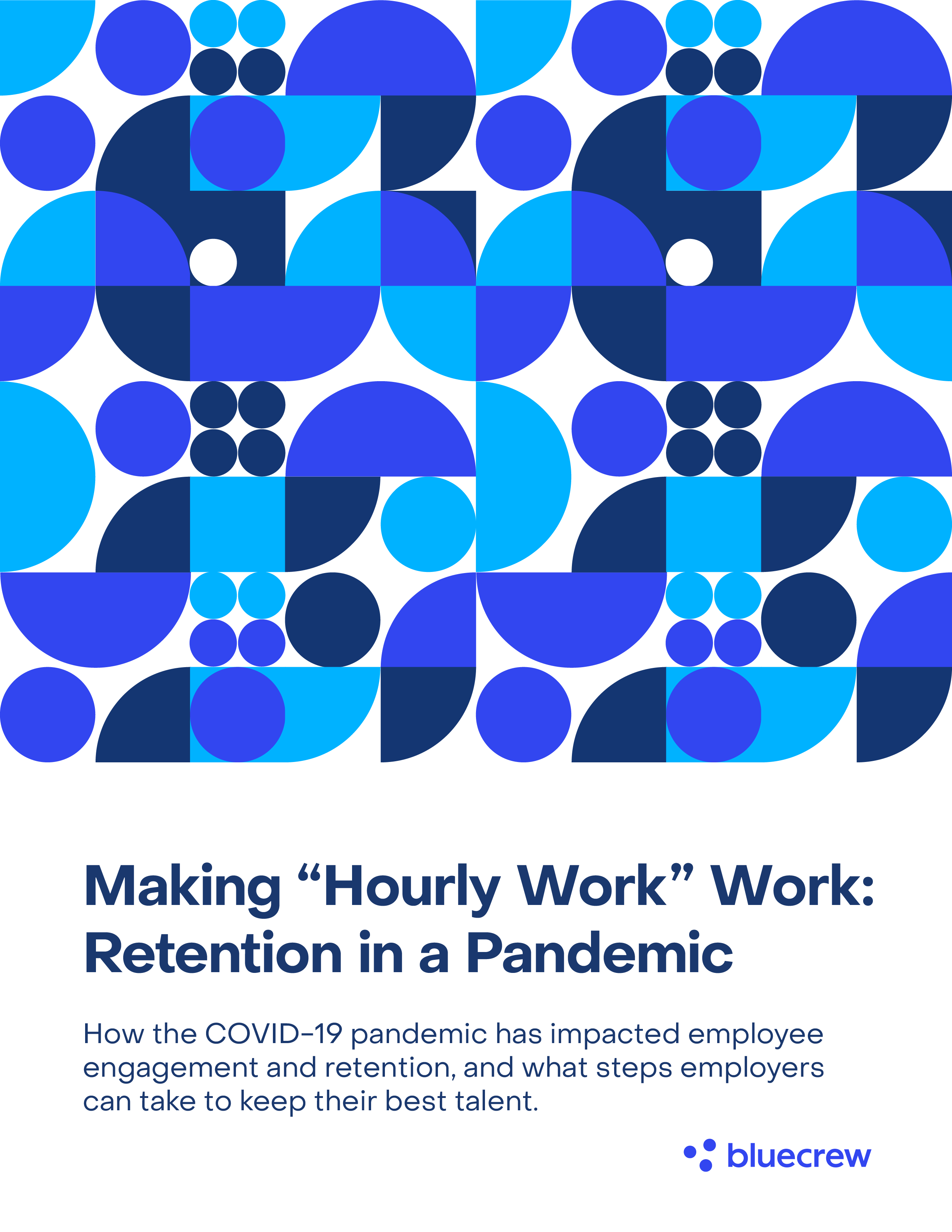 How your COVID-19 response is impacting hourly worker retention and engagement