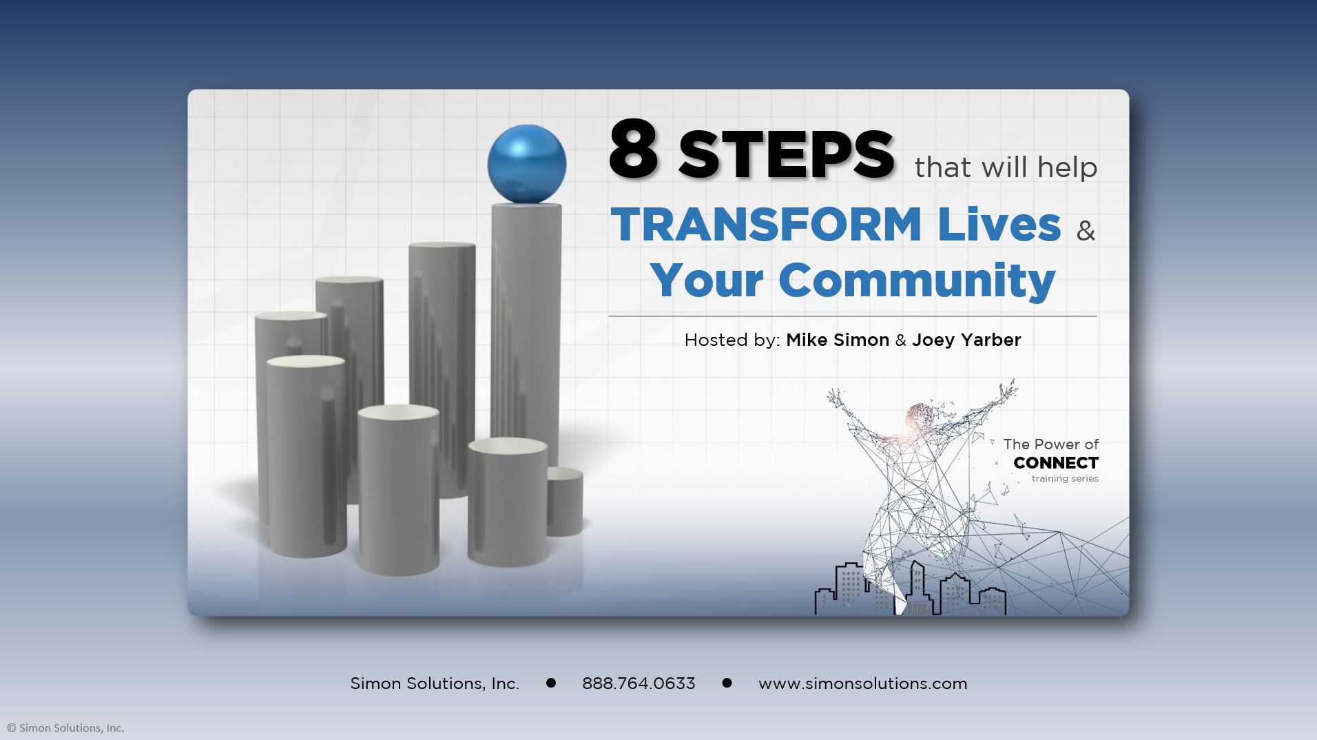 8 Steps that will help Transform Lives & Your Community