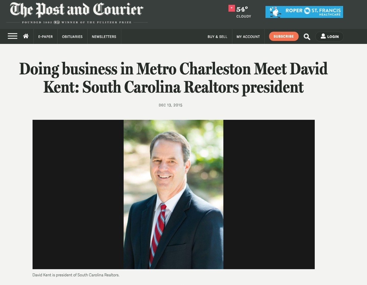 Doing business in Metro Charleston Meet David Kent: South Carolina Realtors president