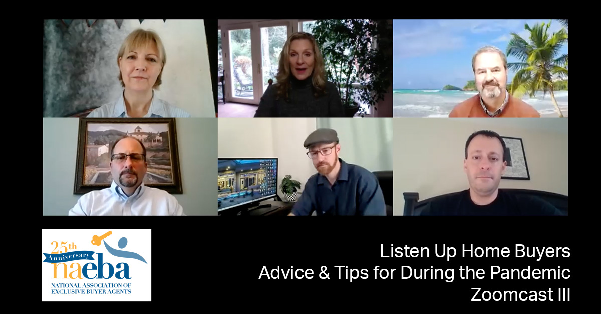 Listen Up Home Buyers Advice & Tips for During the Pandemic Zoomcast III