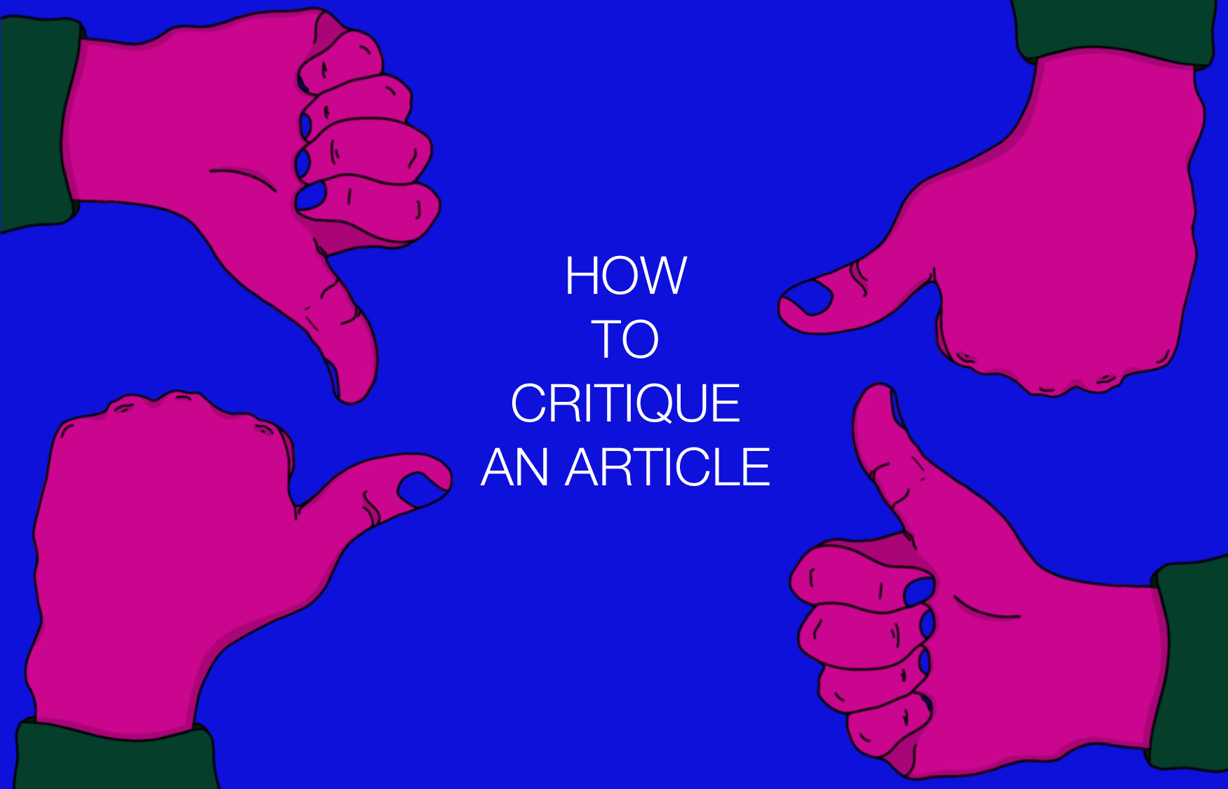 How to Critique an Article in 3 Steps (with Example)   EssayPro