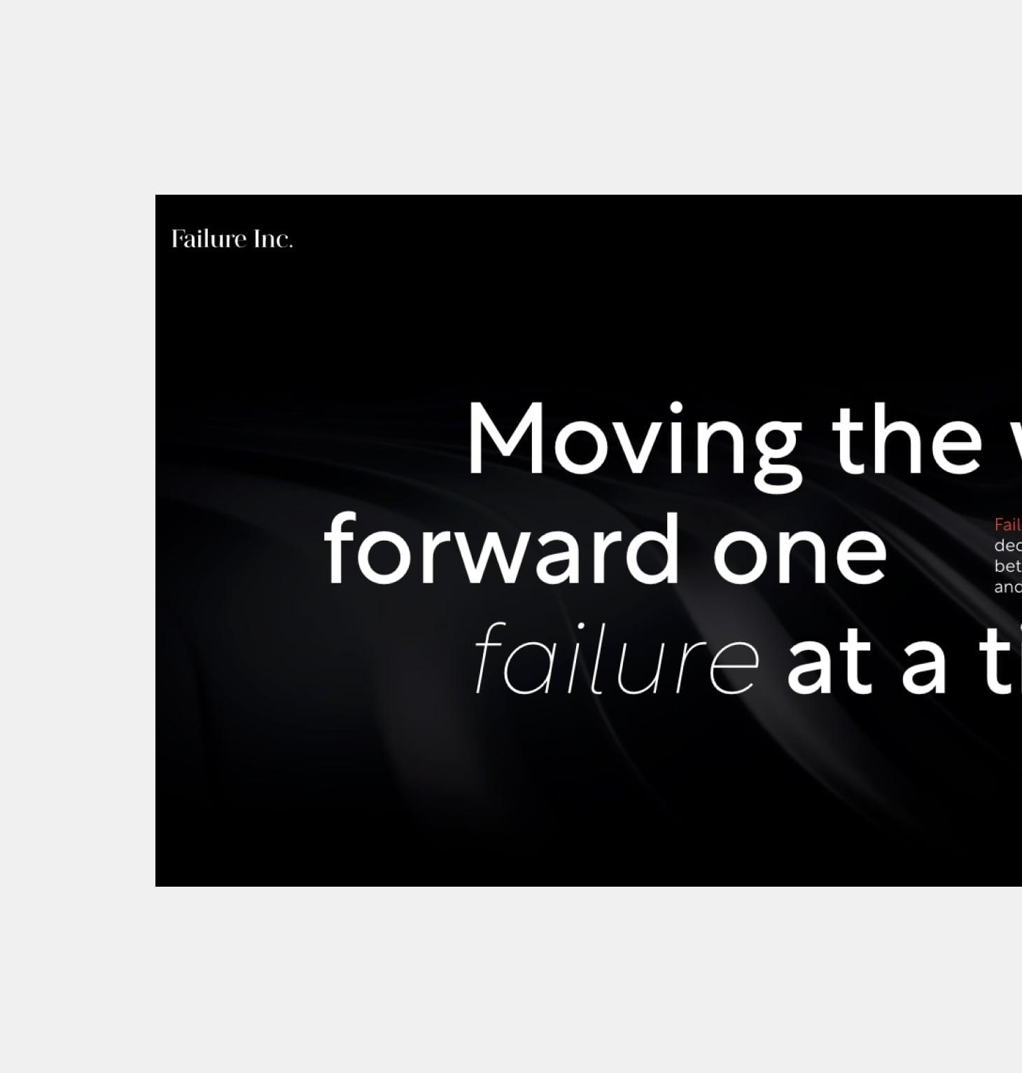 Failure Inc.