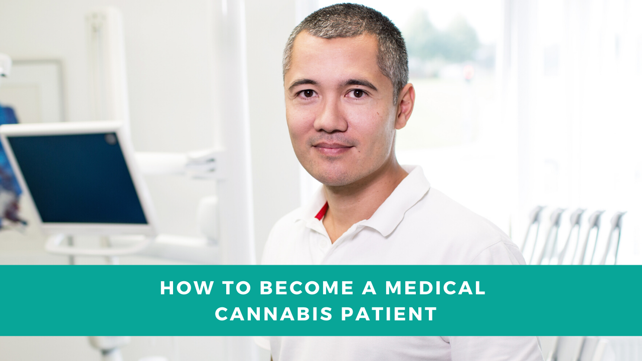 Becoming a Medical Cannabis Patient