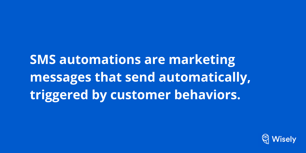 Definition of SMS automations
