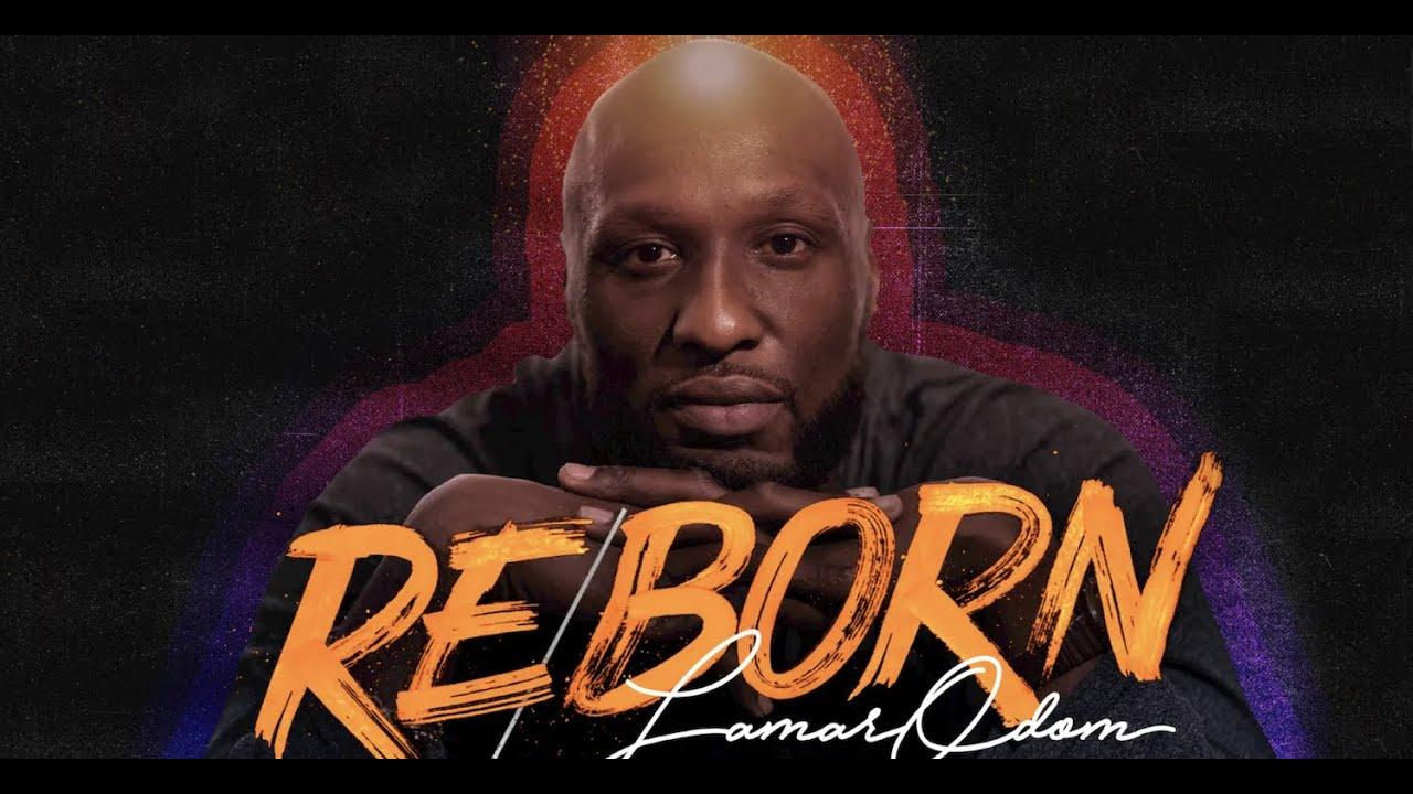 Lamar Odom Re/Born - Full Movie
