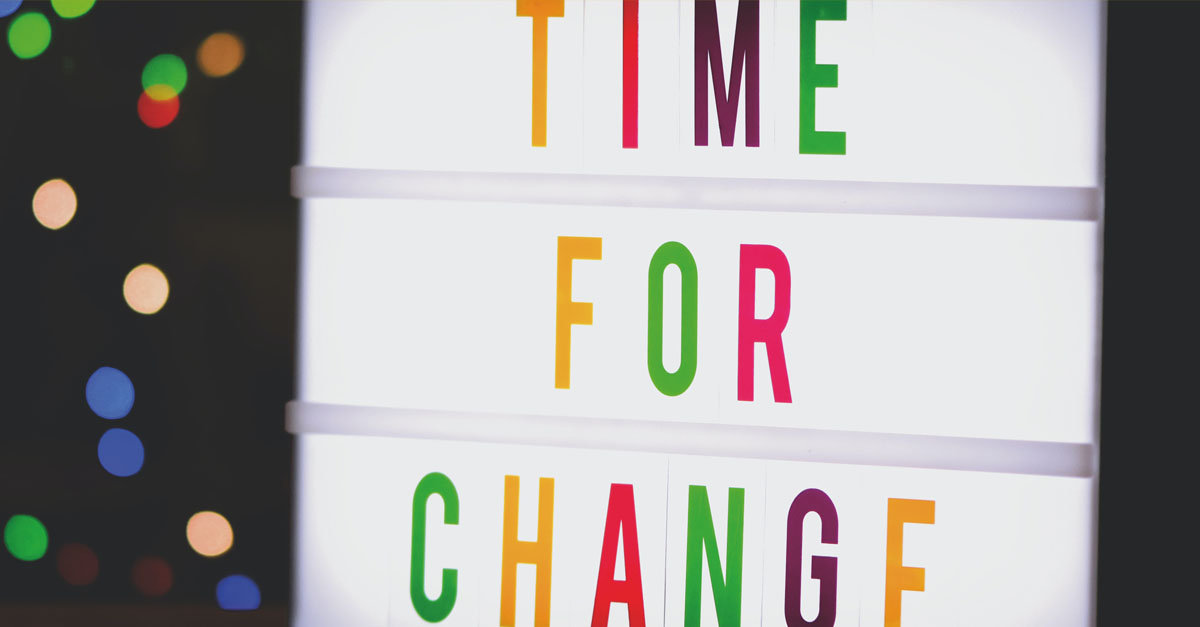 Our story: need for changes