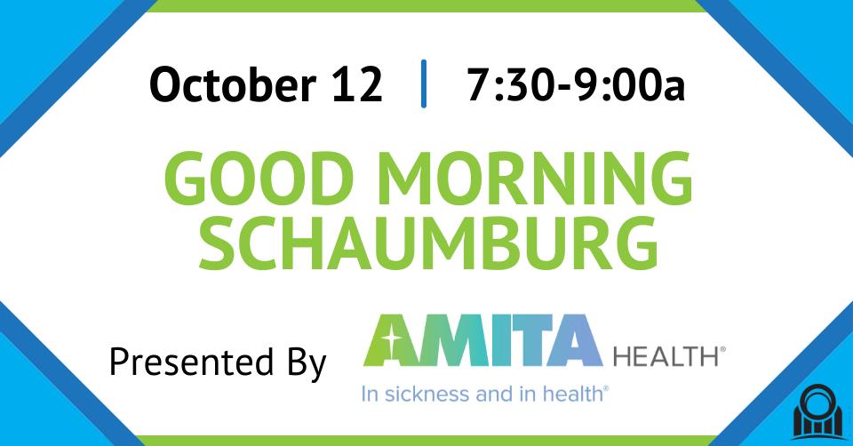 October's Good Morning Schaumburg presented by AMITA