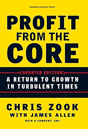 Innovation Leader Books, Profit From The Core, Chris Zook, James Allen