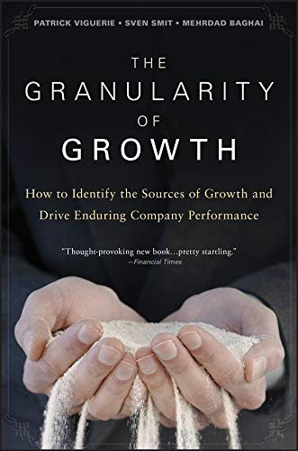 Innovation Leader Books, The Granularity of Growth, Patrick Viguerie, Sven Smit, Mehrdad Baghai