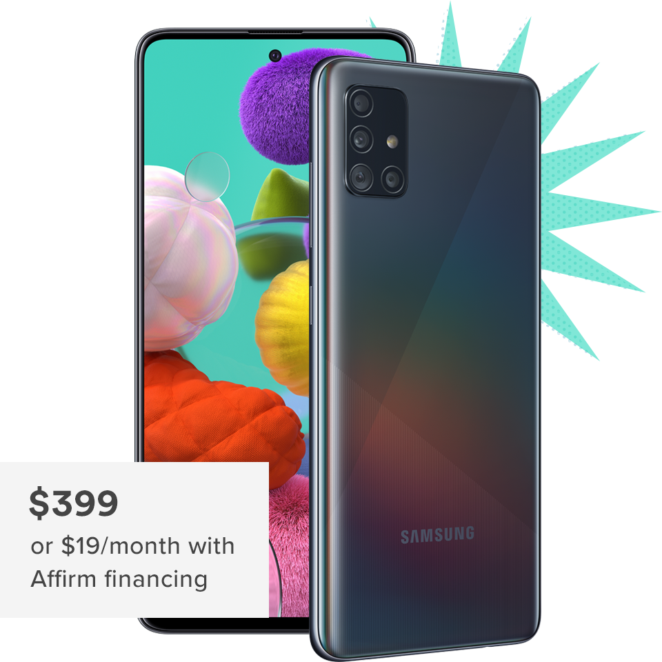 Samsung Galaxy A51 is $399 or $19 per month with Affirm financing