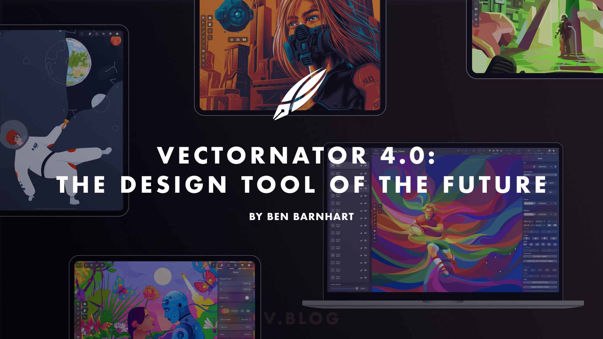 Vectornator 4.0: The Design Tool of the Future