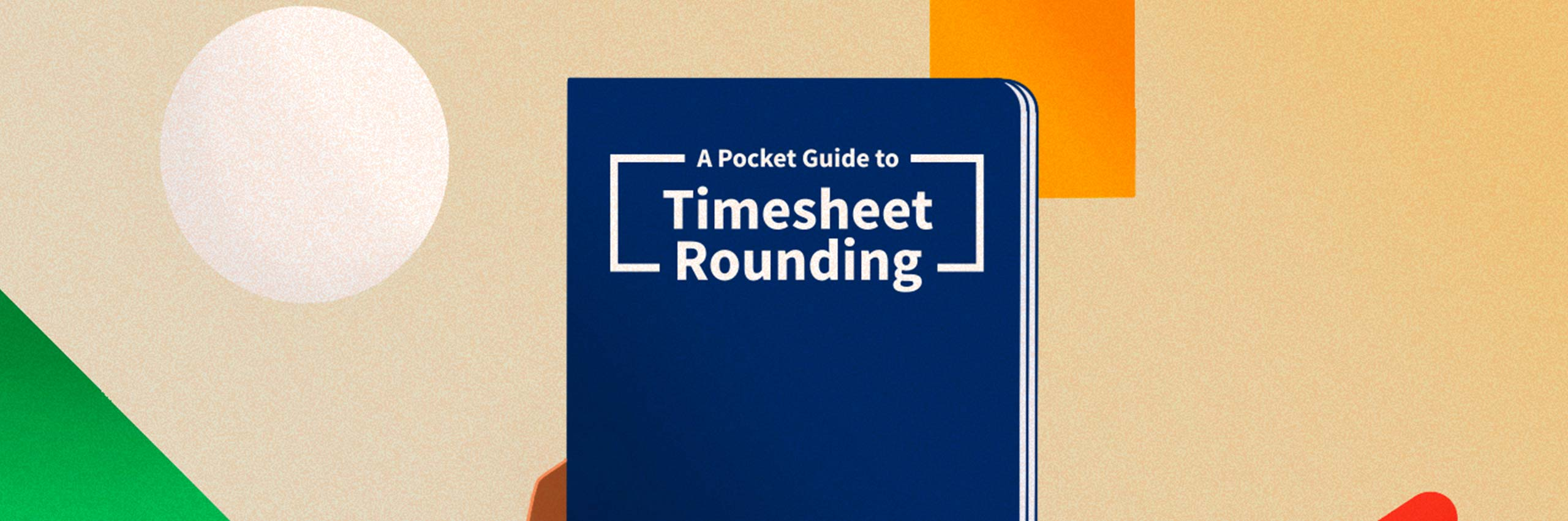 Illustration of a Pocket Guide to Timesheet Rounding