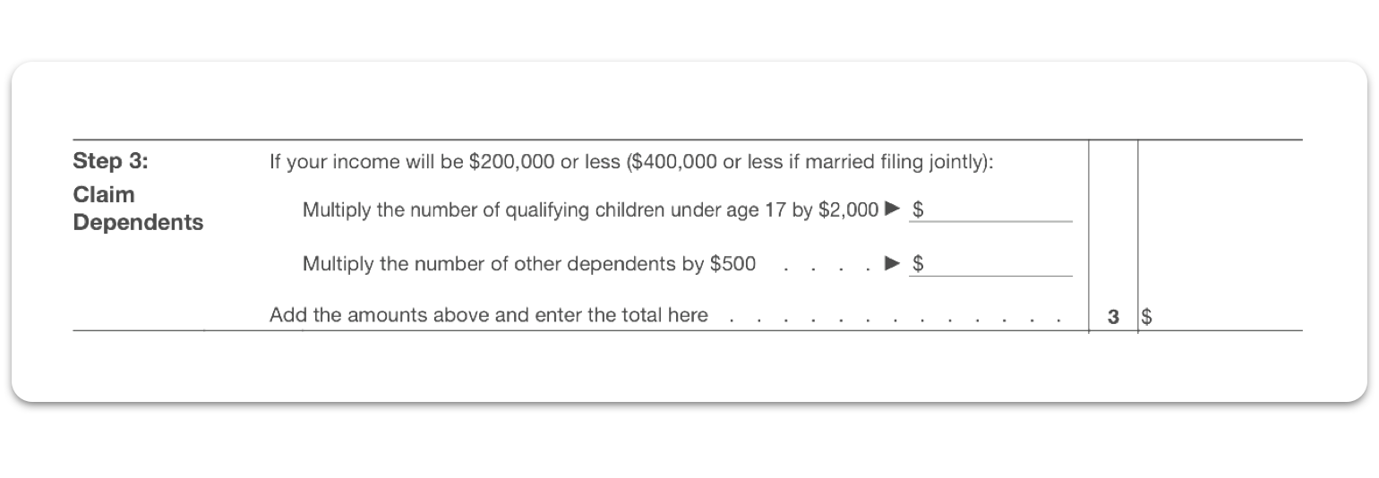 W4 Form Step 3: Claim Dependents