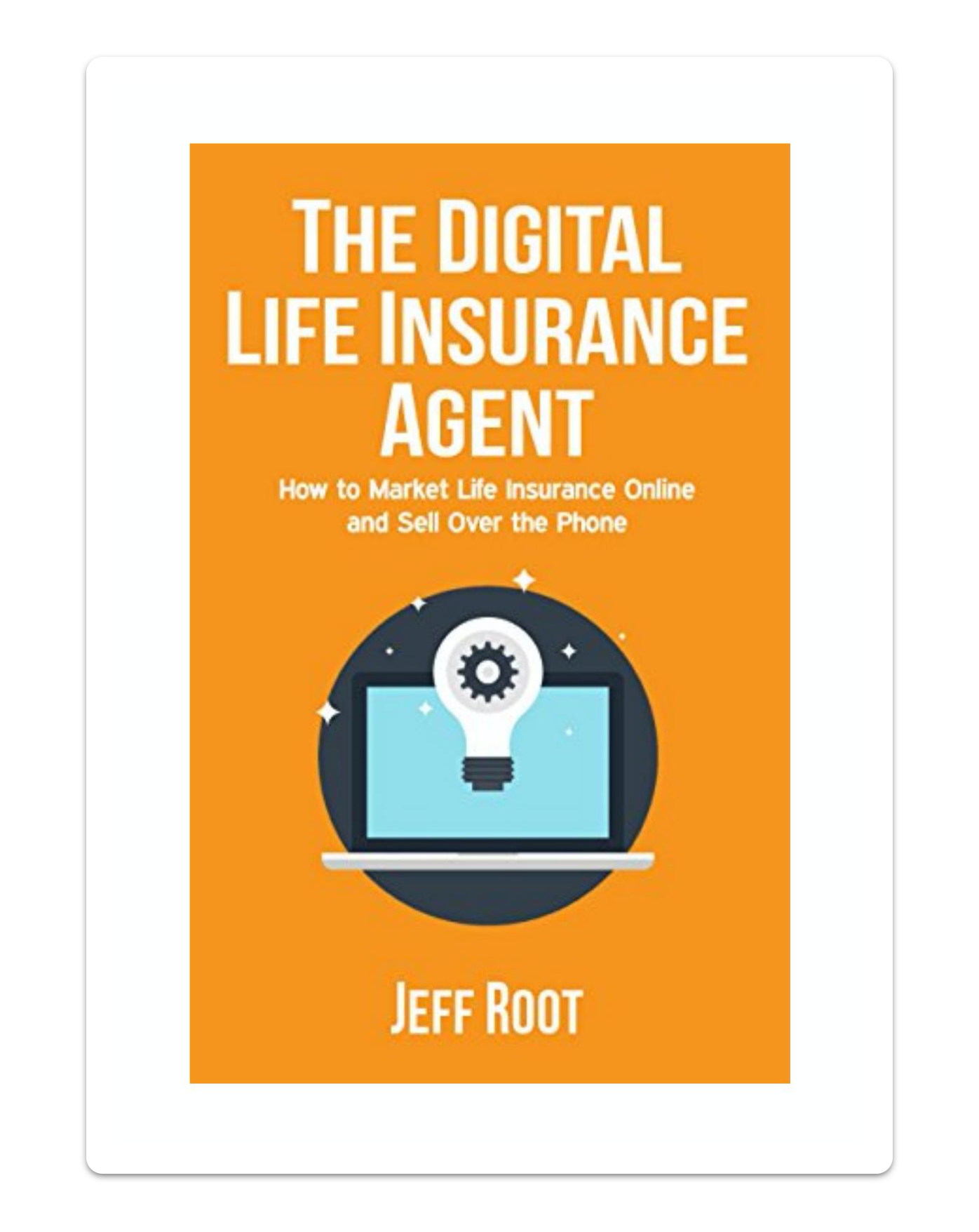 Book cover of The Digital Life Insurance Agent