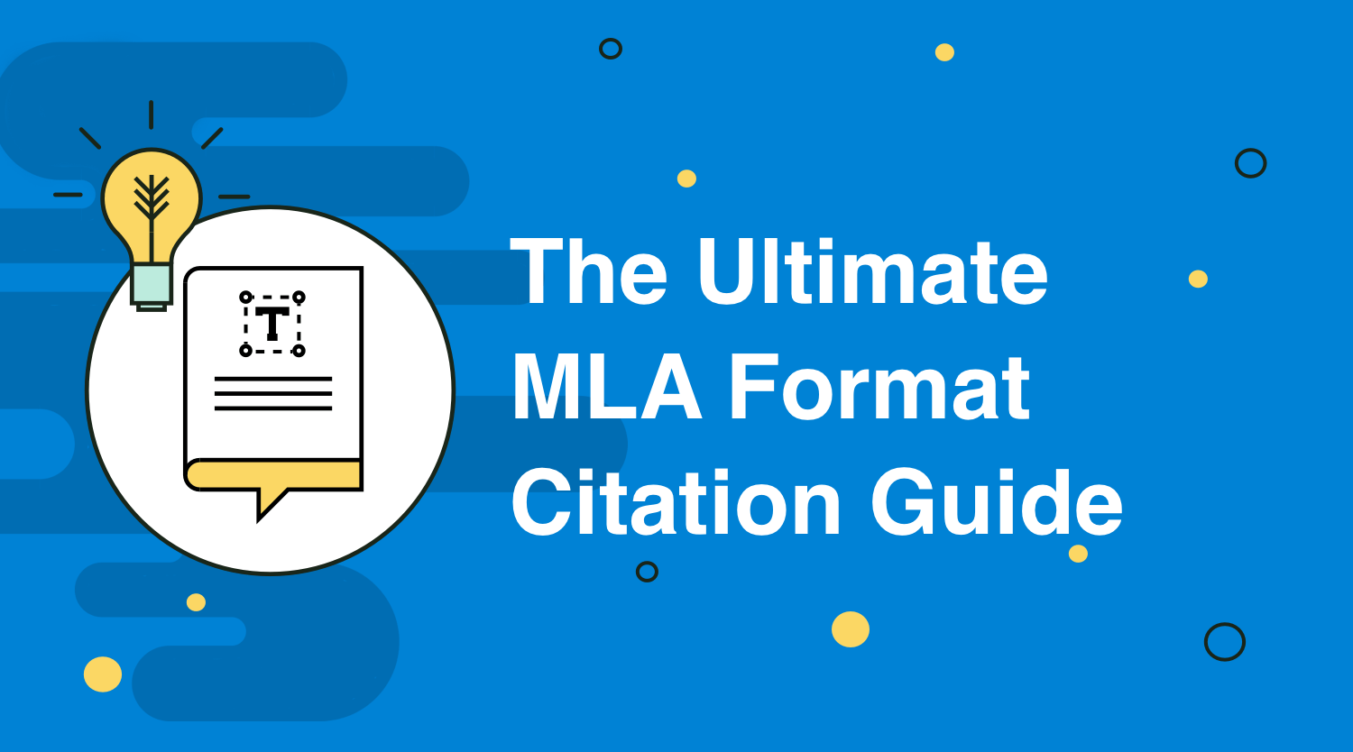 The Ultimate MLA Format Citation Guide