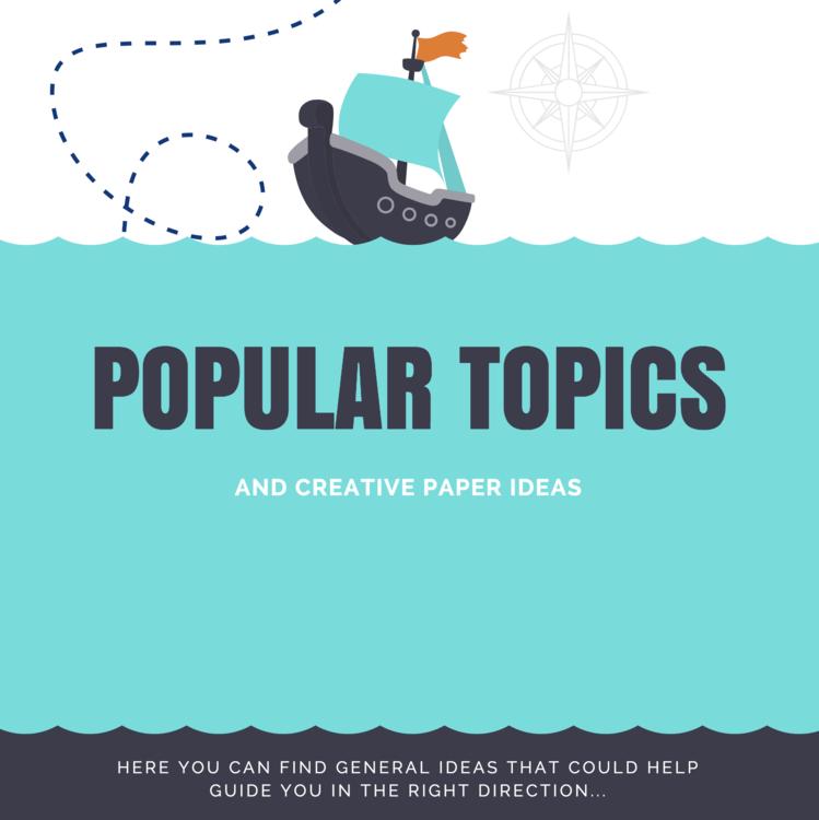 popular creative essay topics and paper ideas