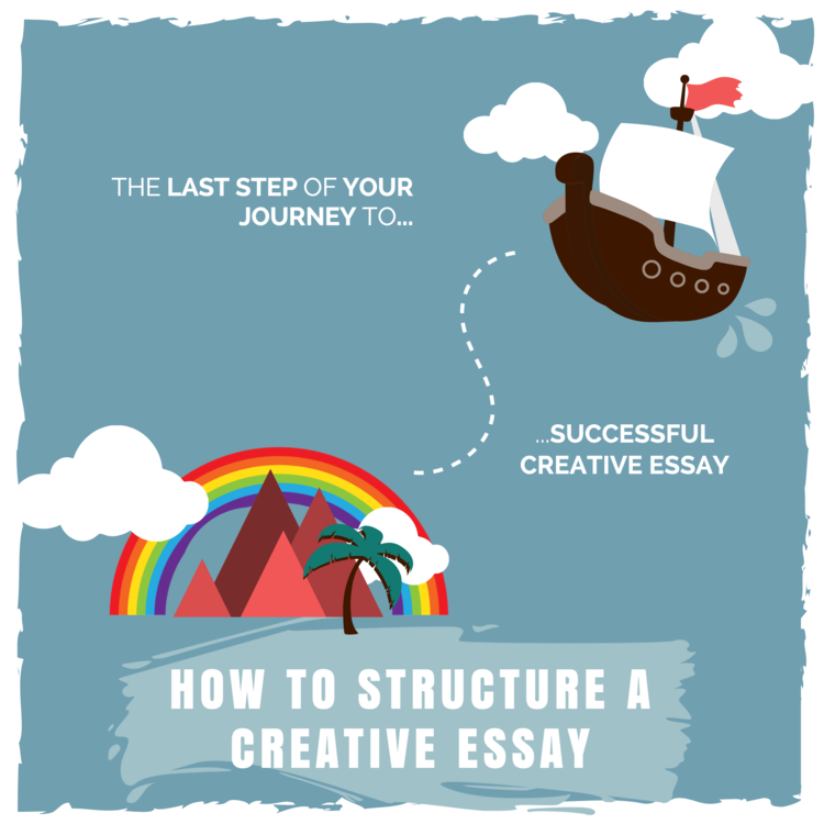 How To Structure A Creative Essay