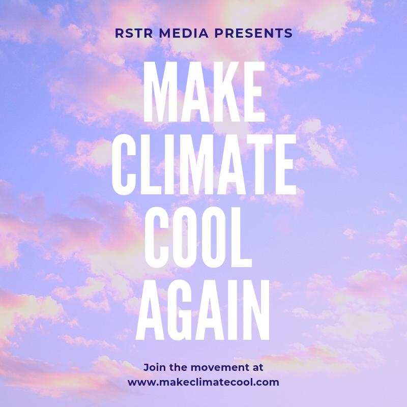 Make Climate Cool Again