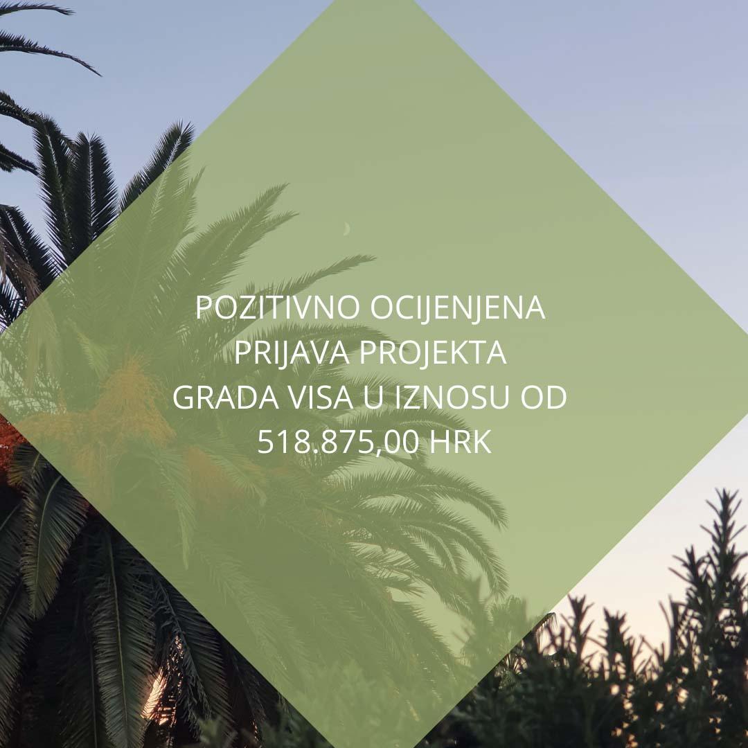 """Pozitivna ocjena Zahtjevu za potporu nositelju projekta Grad Vis za projekt """"Trg Pod palme (Trg Eugena Kvaternika), Kut, Vis"""