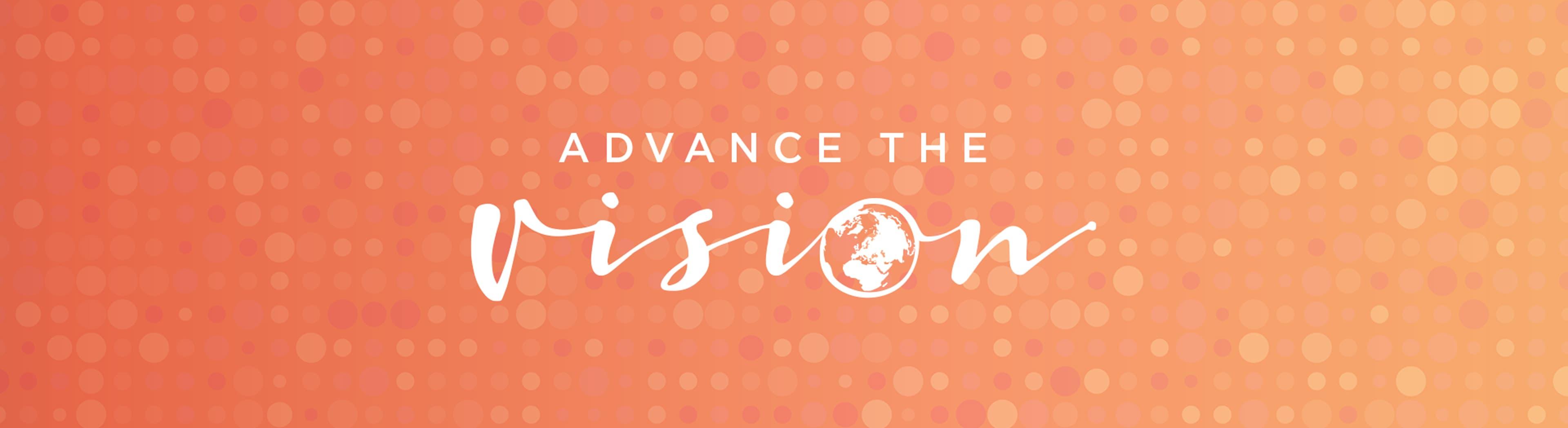 Advance the Vision main banner