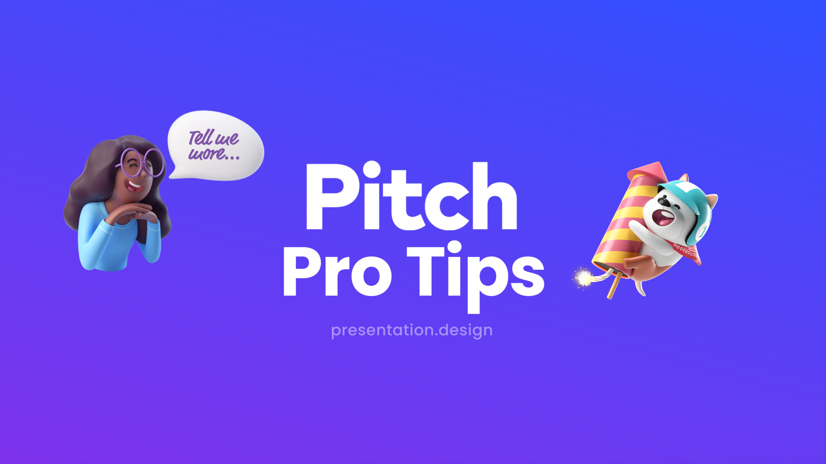 Pitch Pro Tips with 3D renders
