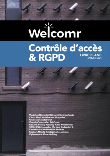 Livre blanc Welcomr - Contrôle d'accès & RGPD