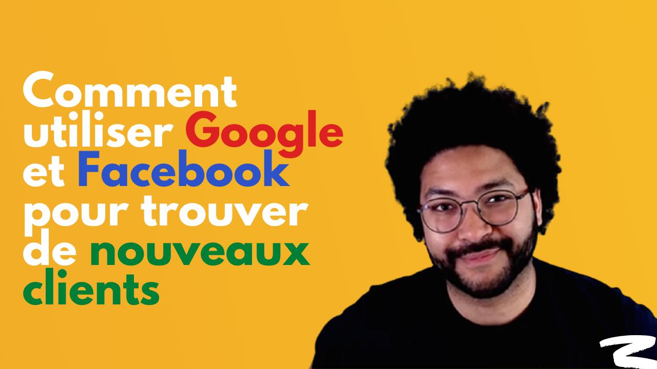 Comment et pourquoi faire de la publicité sur Google et Facebook quand on est une petite entreprise