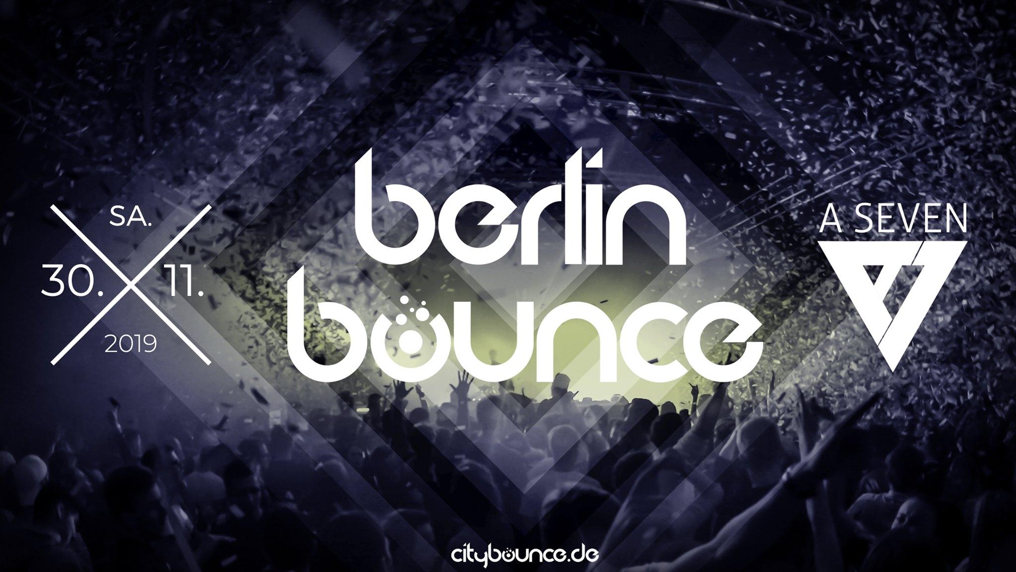 BERLIN BOUNCE - ASEVEN | 30.11.