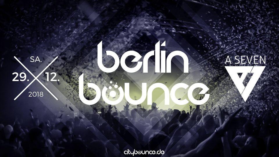 BERLIN BOUNCE | ASEVEN 29.12