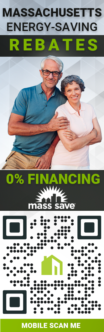 Improving Your Home with Mass Save Rebates. 0% Heat Loan. No-Cost Energy Assessment.
