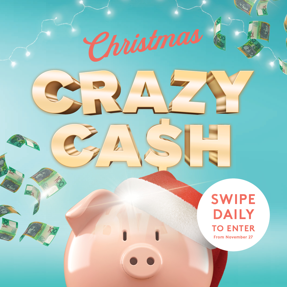 Crazy Cash is BACK! Your chance to win $1,000 cash every week! PLUS $3,000 cash on Christmas Eve!