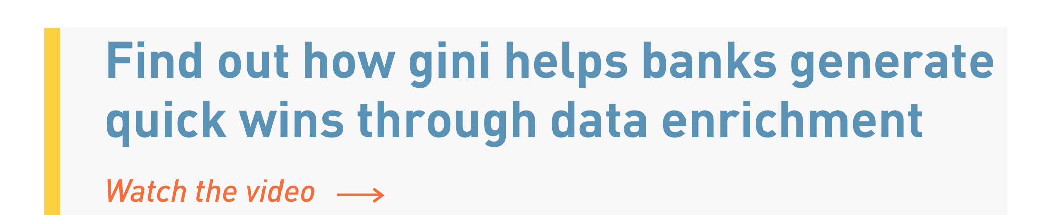 Find out how gini helps bank generate quick wins through data enrichment | Watch the video