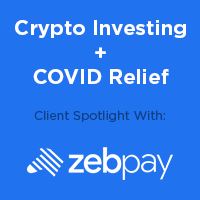 Smashing Boxes, Zebpay Drive New Cryptocurrency Investing, COVID-19 Relief