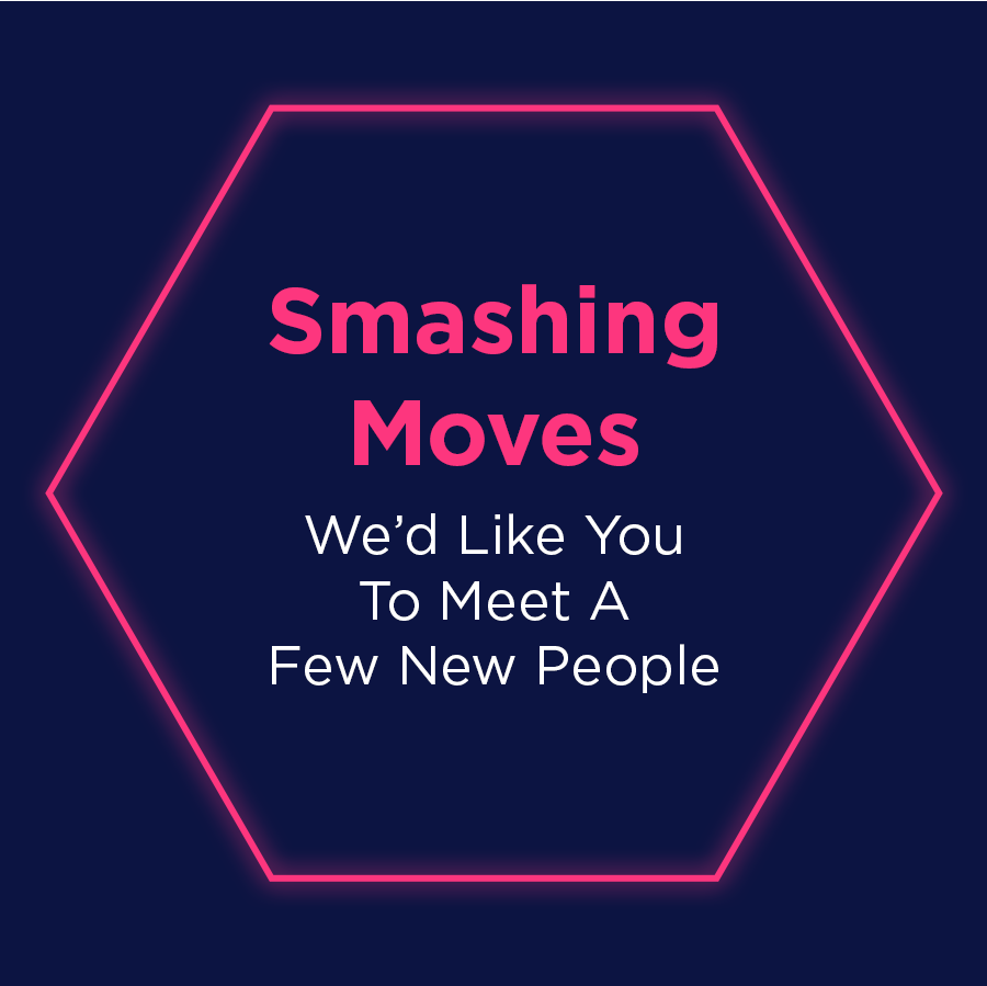 We are excited to announce several new team members to Smashing Boxes!