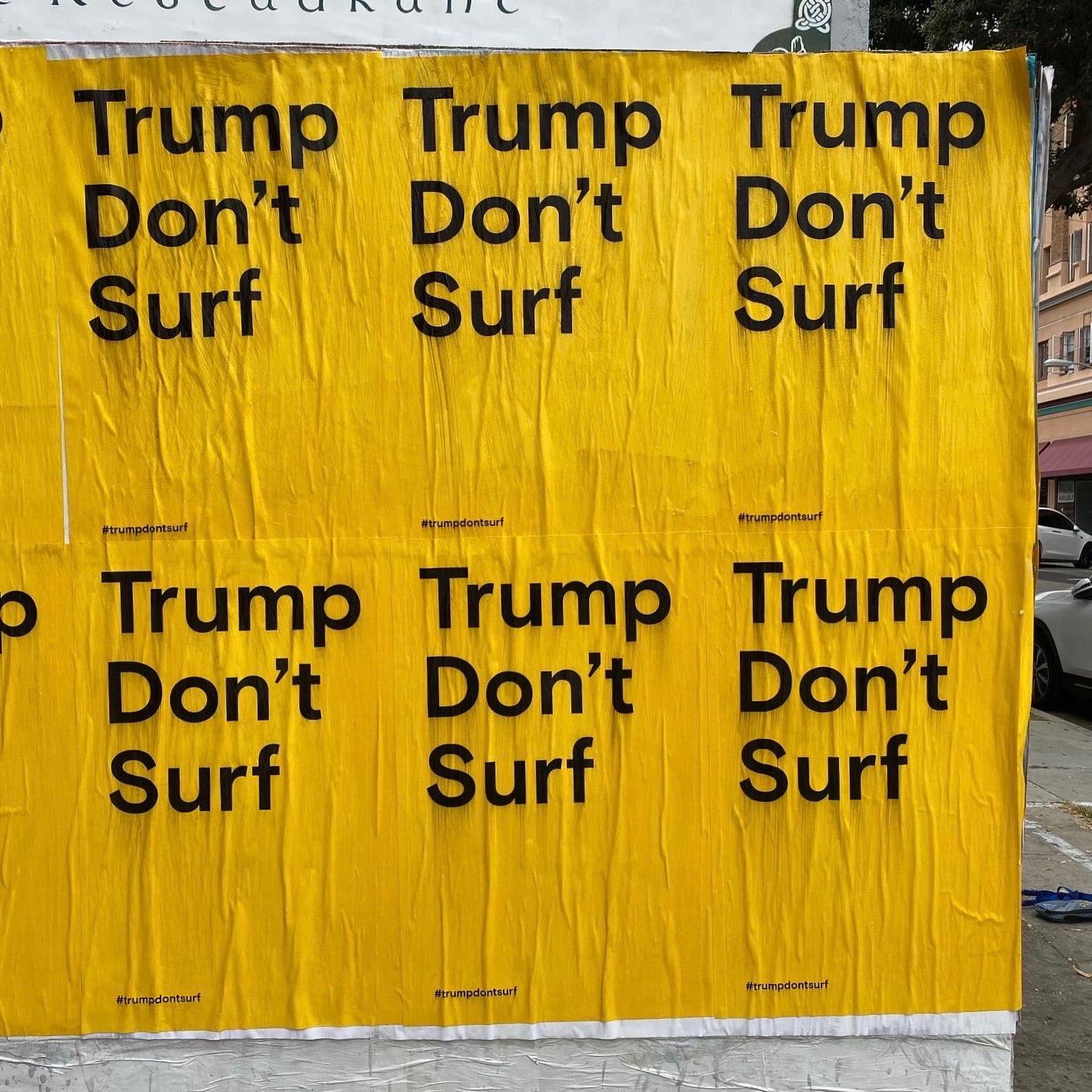 Trump Don't Surf
