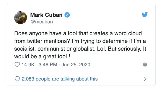 The original tweet from Mark Cuban calling for a tool that creates a word cloud from Twitter mentions.